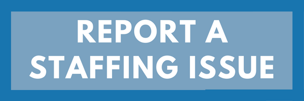 Report a Staffing Issue